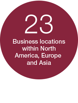 23 Business locations within North America, Europe and Asia